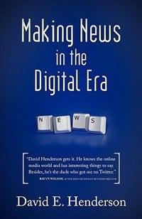 Making News in the Digital Era