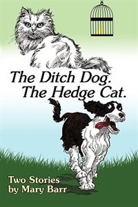 The Ditch Dog, Hedge Cat