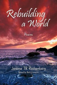 Rebuilding A World: Poems