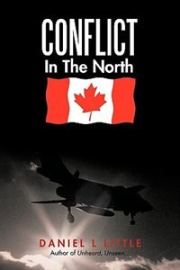 Conflict In The North by L. Little Daniel L. Little