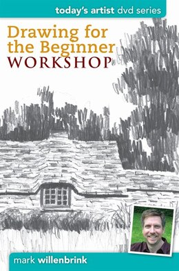Book Drawing for the Beginner Workshop: Dvd Series by Mark Willenbrink