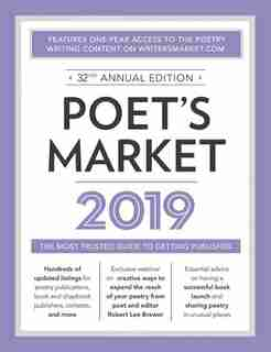 Poet's Market 2019: The Most Trusted Guide for Publishing Poetry by Robert Lee Brewer