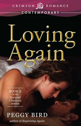 Loving Again by Peggy Bird