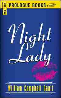 Night Lady by William Campbell Gault