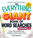 The Everything Giant Book Of Word Searches, Volume 9: Over 300 Puzzles For Endless Word Search Fun!
