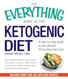 The Everything Guide To The Ketogenic Diet: A Step-by-step Guide To The Ultimate Fat-burning Diet…