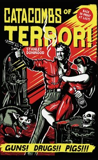 Catacombs Of Terror!: A Novel