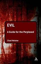 Evil: A Guide for the Perplexed