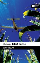 Carson's Silent Spring: A Reader's Guide