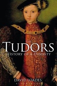The Tudors: History of a Dynasty