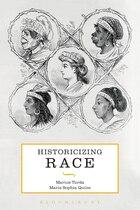 Historicizing Race: A Global History