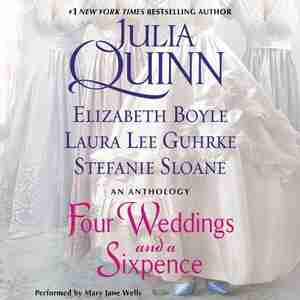 Four Weddings And A Sixpence: An Anthology by Elizabeth Boyle