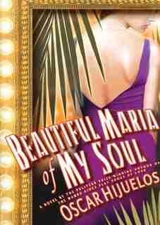 Beautiful Maria of My Soul MP3: A Novel by Oscar Hijuelos