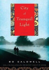 City of Tranquil Light MP3: A Novel