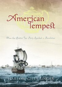 American Tempest (MP3CD): How the Boston Tea Party Sparked a Revolution