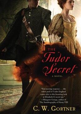 Book The Tudor Secret (MP3CD): The Elizabeth I Spymaster Chronicles, Book 1 by C.W. GORTNER
