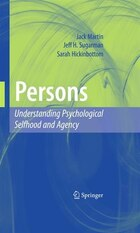 Persons: Understanding Psychological Selfhood and Agency