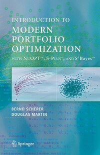 Modern Portfolio Optimization with NuOPTT, S-PLUS®, and S+BayesT