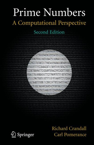 Prime Numbers: A Computational Perspective by Richard Crandall