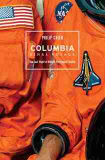 Columbia: Final Voyage by Philip Chien