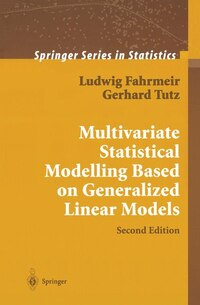 Multivariate Statistical Modelling Based on Generalized Linear Models