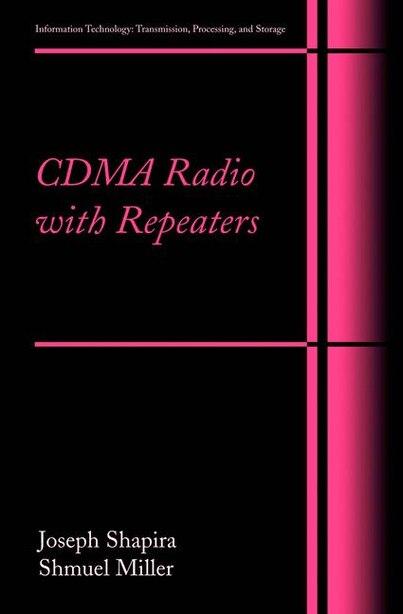 CDMA Radio with Repeaters by Joseph Shapira