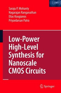 Low-Power High-Level Synthesis for Nanoscale CMOS Circuits