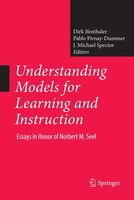 Understanding Models For Learning And Instruction: : Essays In Honor Of Norbert M. Seel