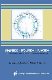 Sequence - Evolution - Function: Computational Approaches in Comparative Genomics