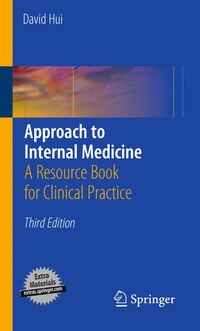 Approach to Internal Medicine: A Practical Guide to Problem Solving: A Resource Book for Clinical…