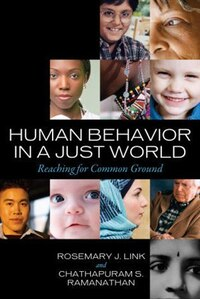 Human Behavior in a Just World: Reaching for Common Ground