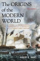 The Origins Of The Modern World: A Global And Environmental Narrative From The Fifteenth To The…