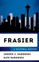 Frasier: A Cultural History