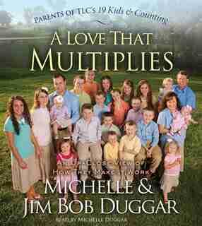 A Love That Multiplies by Michelle Duggar