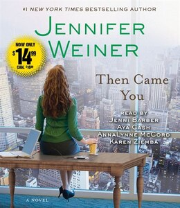 Book Then Came You: A Novel by Jennifer Weiner
