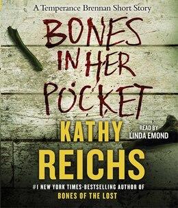 Book Bones in Her Pocket by Kathy Reichs