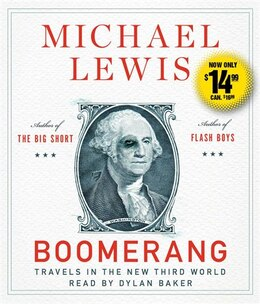 Book Boomerang: Travels in the New Third World by Michael Lewis