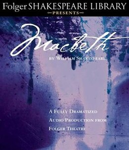 Book Macbeth: Fully Dramatized Audio Edition by William Shakespeare