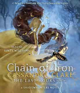 Chain of Iron by Cassandra Clare