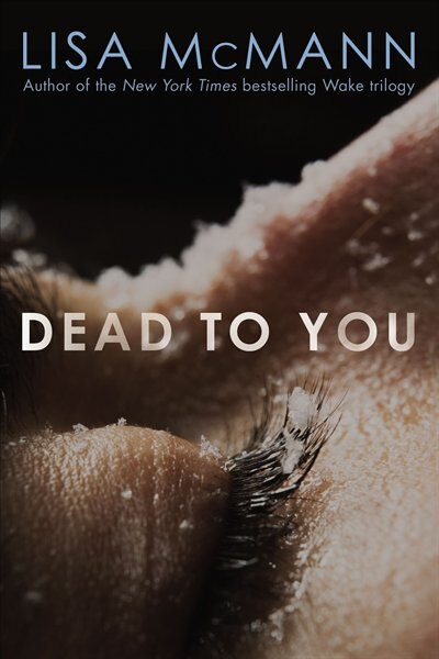 Dead to You by Lisa McMann