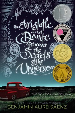 Book Aristotle and Dante Discover the Secrets of the Universe by Benjamin Alire Saenz