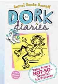 Dork Diaries 4: Tales from a Not-So-Graceful Ice Princess by Rachel Renée Russell