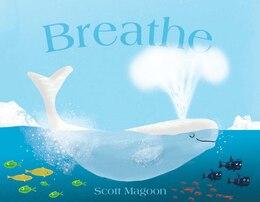 Book Breathe by Scott Magoon