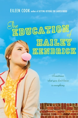 Book The Education of Hailey Kendrick by Eileen Cook