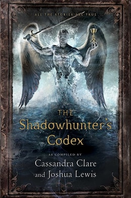 Book The Shadowhunter's Codex by Cassandra Clare