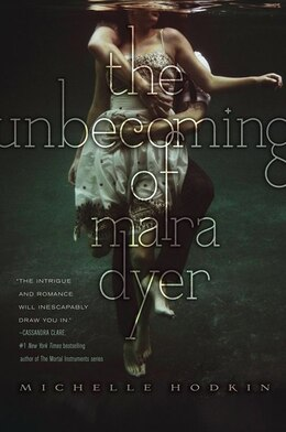 Book The Unbecoming of Mara Dyer by Michelle Hodkin