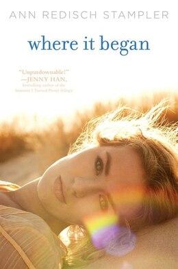Book Where It Began by Ann Redisch Stampler