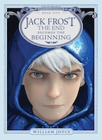 Jack Frost: The End Becomes the Beginning