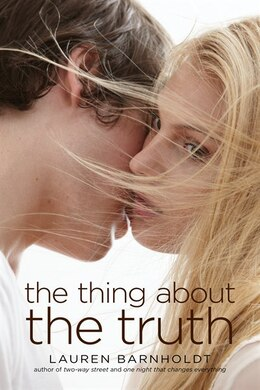 Book The Thing About the Truth by Lauren Barnholdt
