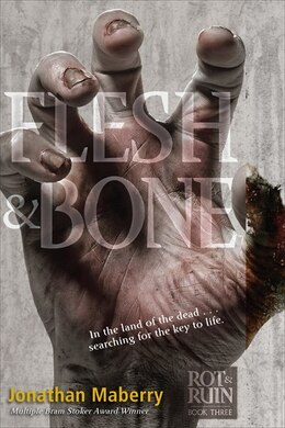 Book Flesh & Bone by Jonathan Maberry